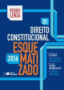 [Saraiva] Livro Direito Constitucional Esquematizado - Pedro Lenza - 20 Ed. 2016 - R$89