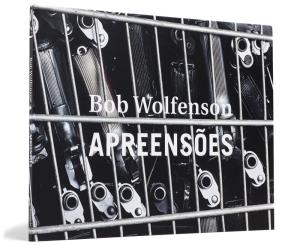 """Livro """"Apreensões"""" de Bob Wolfenson - R$ R$ 25,60"""