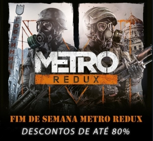 Franquia METRO Redux (Steam) - R$ 11,20