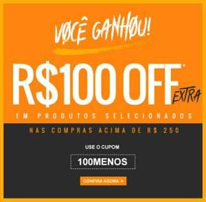 100 REAIS de desconto nas compras acima de R$ 250