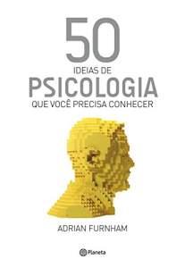 50 ideias de Psicologia: Que você precisa conhecer - R$ 7