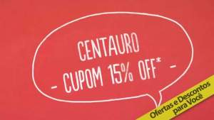 Cupom 15%OFF Centauro em todo o site.