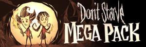 Don't Starve MEGAPACK (5 pelo preço de 1!)