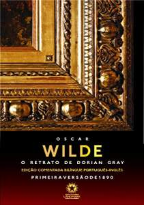 [Ebook] O retrato de Dorian Gray: Edição comentada bilíngue português - inglês - R$4