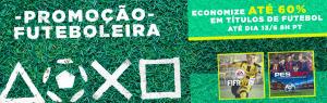 Promoção futeboleira até 60% - Fifa e PES - PS3 e PS3