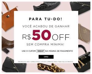 R$50 DE DESCONTO PARA COMPRAS NA ZATTINI. BOLSAS E BOTAS!!!!