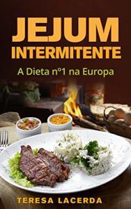 ebook Gratis - Jejum Intermitente: A Dieta Nº1 na Europa