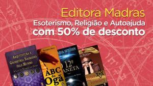 50% DE DESCONTO EM LIVROS DA EDITORA MADRAS