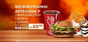 PROMOÇÃO BIG BOB PICANHA ARTESANAL P + BATATA PALITO M + REFRI M + SUNDAE