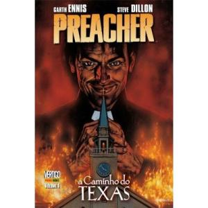Preacher - a Caminho do Texas - Vol. 1 - R$18
