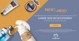 Meio a Meio - Ganhe 50% do seu pedido levando 5 ou mais produtos