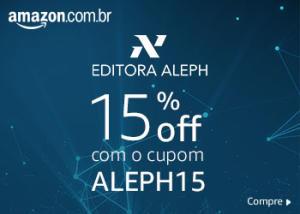 Amazon oferece 15% off livros editora ALEPH