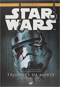 Star Wars. Troopers da Morte - R$12