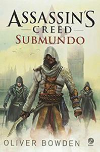 Assassin's Creed. Submundo