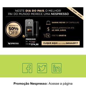 Promoção Nespresso até 50% OFF
