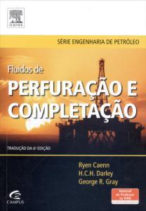 Fluidos de Perfuração e Completação - Composição e Propriedades - Série Engenharia de Petróleo por R$ 68