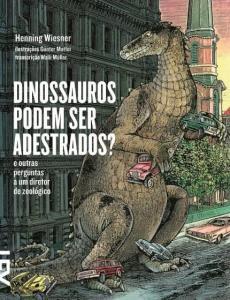 Dinossauros Podem Ser Adestrados? - R$10