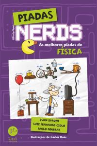 Piadas Nerds - As Melhores Piadas de Física - R$4
