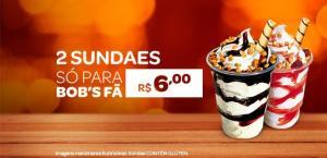 PROMOÇÃO 2 SUNDAES POR R$ 6,00