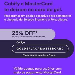 Cabify Poa - 25% em 10 viagens somente Mastercard