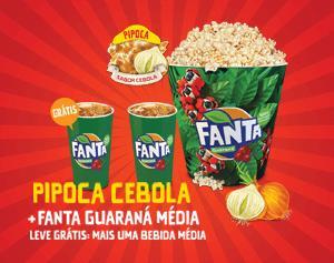 compre uma pipoca sabor Cebola + uma fanta guaraná e leve outra fanta Guaraná no Cinemark