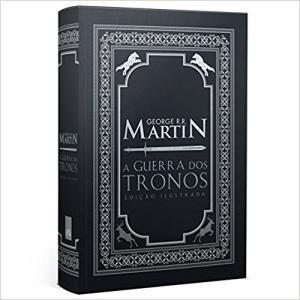 A Guerra dos Tronos - Edição Ilustrada Exclusiva - R$ 58