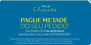 Pague METADE DO PEDIDO comprando 5 itens da lista + 10% OFF no cupom