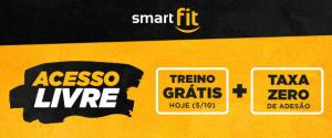 Treino grátis hoje + Taxa de Adesão Zero em Qualquer Smart Fit do Brasil