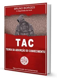 ebook gratis: Tac - Teoria da Absorção do Conhecimento