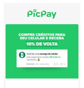 Recarregue seu celular eganhe 10% de voltana sua carteira PicPay