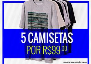 5 camisetas por R$99 na Kanui