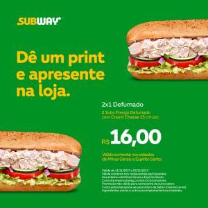 [MG/ES] Compre um Subway Frango Defumado com Cream Cheese e leve outro - R$16