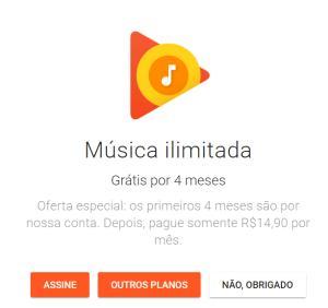 Google play music Música Ilimitada (Grátis por 4 meses) pelo app da Google Play,