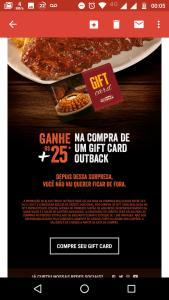 Outback Gift Card - Ganhe R$25 a mais na compra de um vale presente.