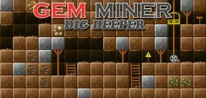 Gem Miner Dig Deeper  De Graça