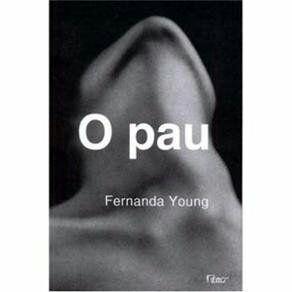 Livro - O Pau - Fernanda Young - R$ 20