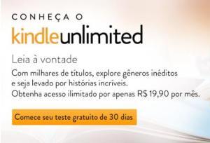 Kindle Unlimited - teste grátis por 30 dias