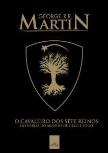 O Cavaleiro Dos Sete Reinos  - Capa Exclusiva Saraiva - R$17
