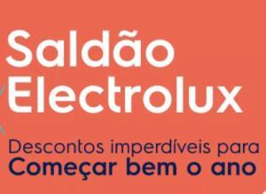 Saldão de Início de Ano da Electrolux.