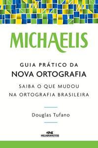 Pessoal Achei D+( muito importante) Michaelis Guia Prático da Nova Ortografia – Gratis