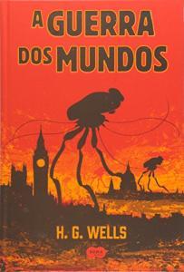 A Guerra dos Mundos de H.G. Wells (capa dura) - R$ 26