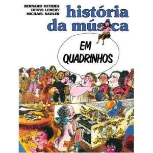 História da Música em Quadrinhos (Português) Capa Comum - R$37