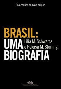 Brasil: uma biografia - eBook Kindle