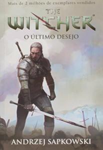 O Último Desejo - The Witcher: Volume 1 por Andrzej Sapkowski - R$20,50