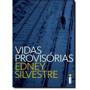 Livro Vidas Provisórias Edney Silvestre - R$ 3