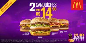 2 por R$14,90 - Big Mac, Triplo Burger Bacon, Triplo Crispy Bacon, Triplo Cheeseburger