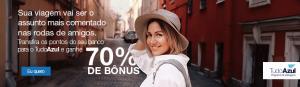 Envie suas milhas para o TudoAzul e ganhe 70% de bônus