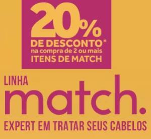 20% OFF na compra de 2 ou mais itens da linha Match