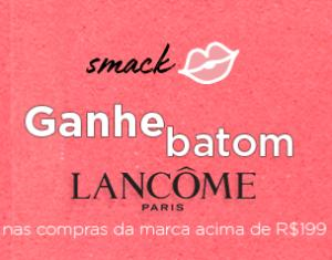 Leve batom Lancôme Paris em compras acima de R$199