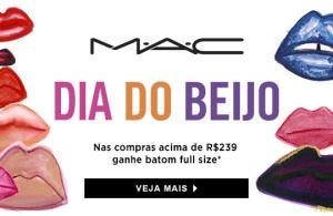 Compre + de R$239 em produtos MAC e ganhe batom full size
